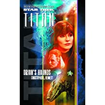 Star Trek: Titan #3: Orion's Hounds (English Edition)