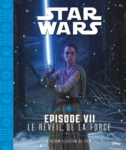 Star Wars : Episode VII, Le rveil de la force