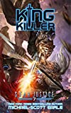 King Killer: A Paranormal Space Opera Adventure (Star Justice Book 7)