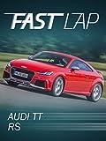 Fast Lap: Audi TT RS
