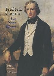 Frédéric Chopin : La note bleue, exposition du bicentenaire