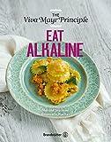 Eat Alkaline: The Viva- Mayr- Principle