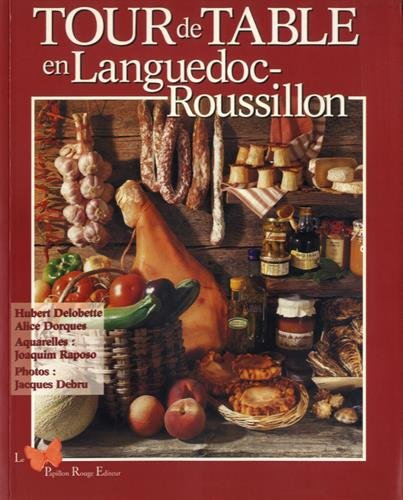 Tour de Table en Languedoc-Roussillon par Hubert Delobette