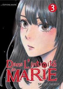 Dans l'intimité de Marie Edition simple Tome 3