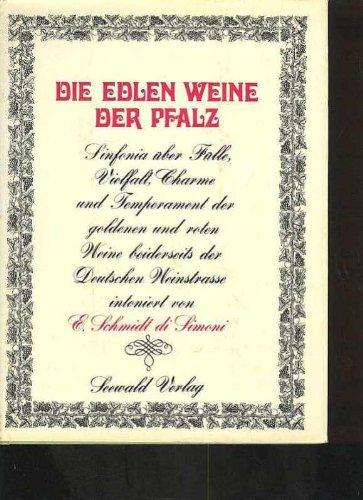di Simoni die edlen Weine der Pfalz, 184 Seiten, bebildert, Seewald 1968
