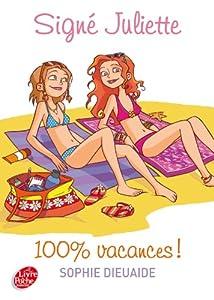 """Afficher """"Signé Juliette n° 2 100 % vacances !"""""""