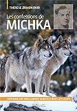 Les Confessions de Michka