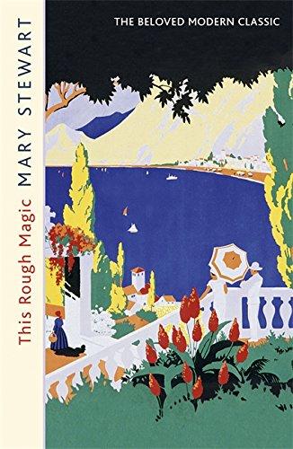 This Rough Magic (Mary Stewart Modern Classics)