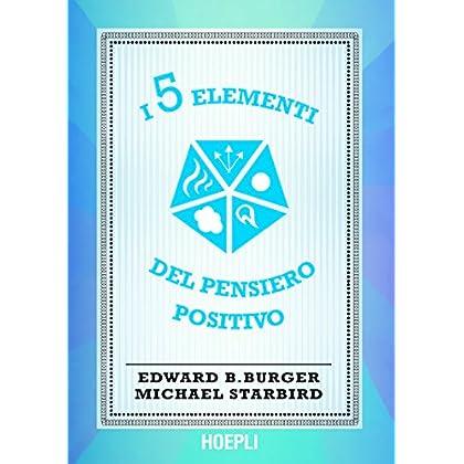 I 5 Elementi Del Pensiero Positivo (Lifestyle)