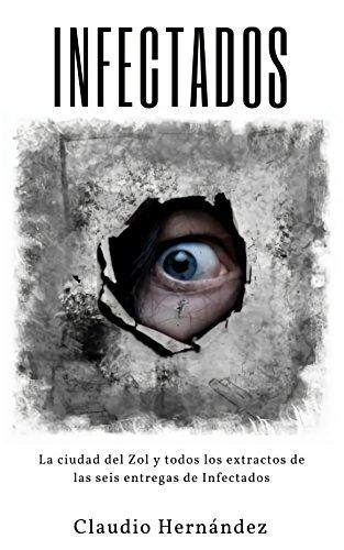 Infectados: La ciudad del Zol por Claudio Hernández