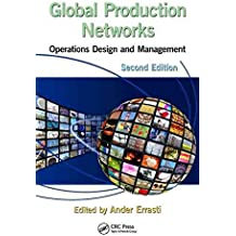 [Global Production Networks: Operations Design and Management] (By: Ander Errasti) [published: January, 2013]