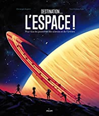 Destination : l'espace par Tom Clohosy Cole