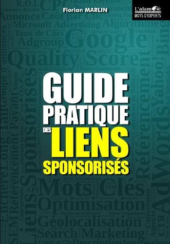 Guide Pratique des Liens Sponsorisés