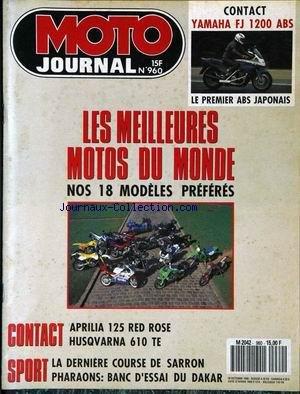MOTO JOURNAL [No 960] du 18/10/1990 - CONTACT : YAMAHA FJ 1200 ABS. LE PREMIER ABS JAPONAIS. LES MEILLEURES MOTOTS DU MONDE : NOS 18 MODELES PREFERES. CONTACT : APRILIA 125 RED ROSE. HUSQVARNA 610 TE. SPORT : LA DERNIERE COURSE DE SARRON. PHARAONS : BANC D'ESSAI DU DAKAR.