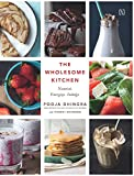 #9: The Wholesome Kitchen: Recipes to Nourish, Energize and Indulge Your Soul