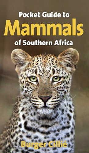 Pocket guide to mammals of Southern Africa -