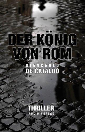 Giancarlo de Cataldo: »Der König von Rom« auf Bücher Rezensionen
