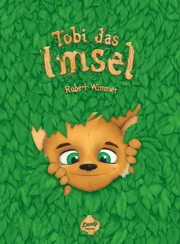 Tobi das Imsel por Robert Wimmer