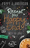 'Taste of Love - Rezept fürs Happy End' von Poppy J. Anderson