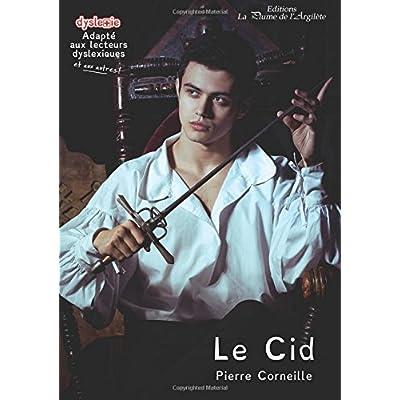 Le Cid: dyslexie