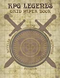 RPG Legends Grid Paper Book: Large Role Playing Graph Paper Book, Ideal For Creating Fantasy Maps, Worlds and Much More
