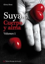 Suya, cuerpo y alma - Volumen 1 par Olivia Dean