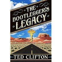 The Bootlegger's Legacy (English Edition)