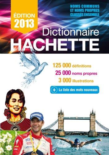 Dictionnaire Hachette 2013 France