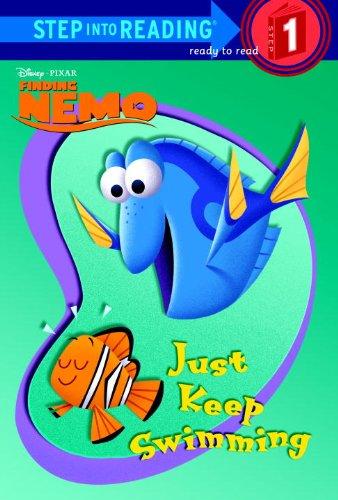 Just Keep Swimming (Disney/Pixar Finding Nemo) (Step into Reading) (Finding Nemo Thema)