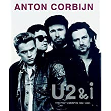 U2& i : The photographs 1982-2004