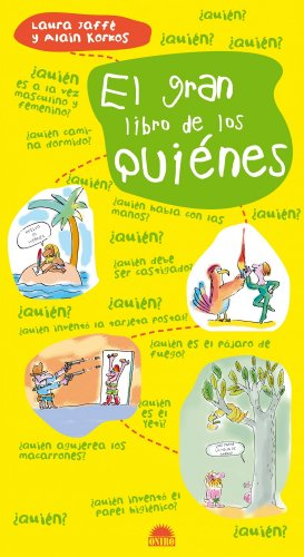 EL GRAN LIBRO DE LOS QUIENES (ONIRO - LIBROS ILUSTRADOS I) por Alain Korkos