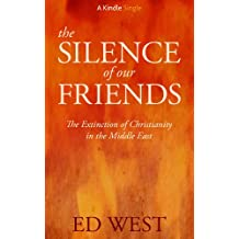 The Silence of Our Friends (Kindle Single)