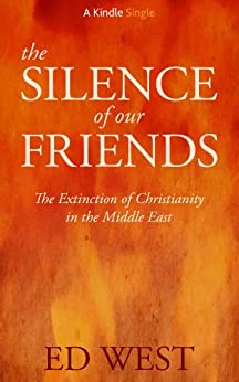 The Silence of Our Friends (Kindle Single) by [West, Ed]