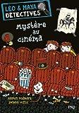 1. Léo et Maya, détectives : Mystère au cinéma
