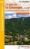 Le pays de La Canourgue... à pied : Des pentes de l'Aubrac aux gorges du Tarn 27 Promenades et randonnées