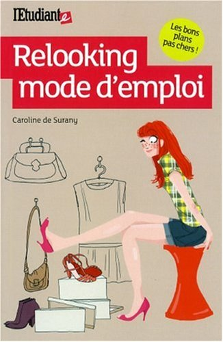 Relooking mode d'emploi