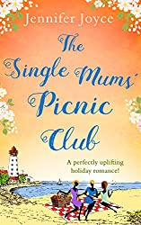 The Single Mums' Picnic Club: A perfectly uplifting beach-read for 2018!