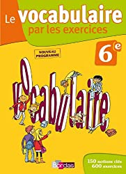 VOCABULAIRE PAR EXERCICES 6E