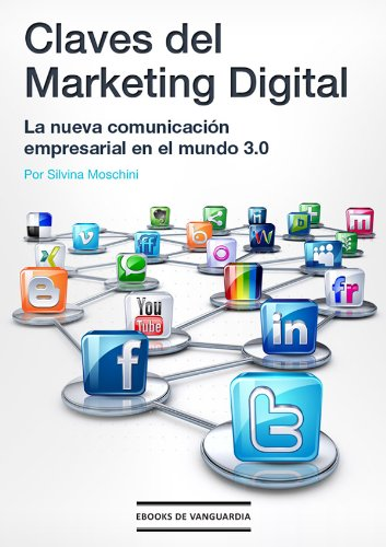 Claves del marketing digital por Silvina Moschini