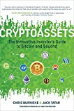 Cryptoassets: The Innovative Investor's Guide to...