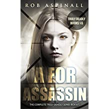 A For Assassin: Truly Deadly Books 1 - 5: (YA Spy Thriller Series) (English Edition)
