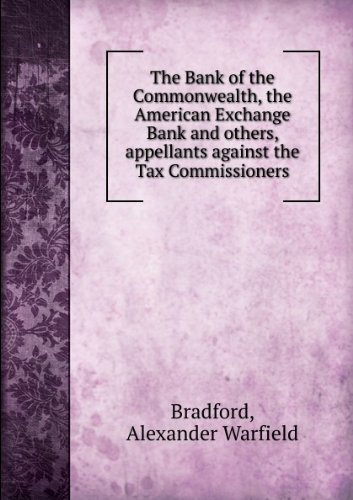 the-bank-of-the-commonwealth-the-american-exchange-bank-and-others-appellants-against-the-tax-commis