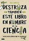 Destroza también este libro en nombre de la ciencia par Barfield