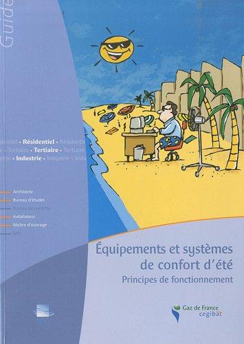 Equipements et systèmes de confort d'été : Principes de fonctionnement