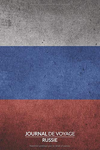 Journal de Voyage | Russie: Carnet ligne, 120 pages, 15.2 x 22.9 cm, Carnet de Voyage, Journal intime, Cahier mémoire, Cahier Russie