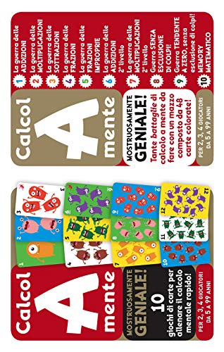 Calcol-A-mente. Mostruosamente geniale! 10 giochi di carte per allenare il calcolo mentale rapido! Ediz. a colo