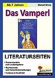 Das Vamperl / Literaturseiten: Arbeitsblätter zur kapitelweisen Aufarbeitung der Lektüre
