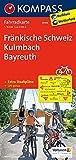 Fränkische Schweiz - Kulmbach - Bayreuth: Fahrradkarte. GPS-genau. 1:70000 (KOMPASS-Fahrradkarten Deutschland, Band 3096) -