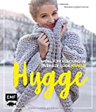 Hygge - Wohlfühlkleidung im Oversize-Look häkeln - Michaela Lingfeld-Hertner