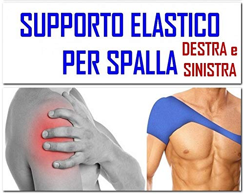 TUTORE SPALLA DESTRA o SINISTRA - FASCIA ELASTICA SPALLA - SUPPORTO SOSTEGNO per RIABILITAZIONE Sport Palestra Fitness- Neoprene